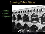 amazing public works