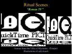 ritual scenes
