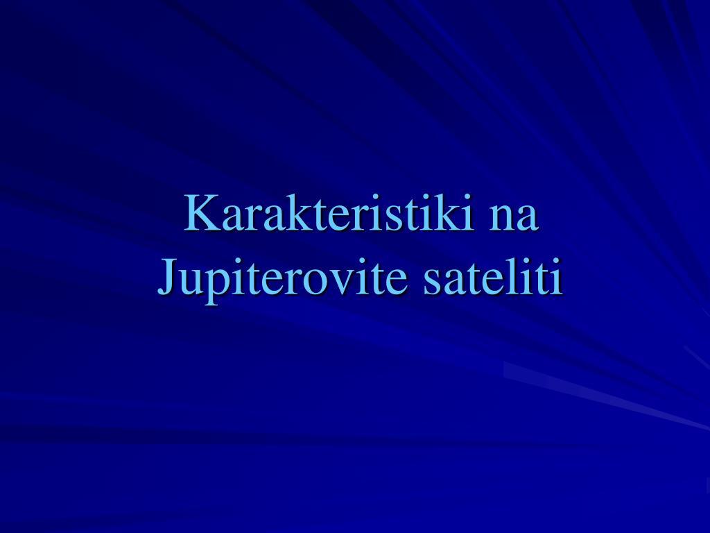 karakteristiki na jupiterovite sateliti l.