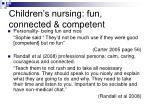 children s nursing fun connected competent