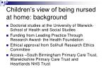 children s view of being nursed at home background