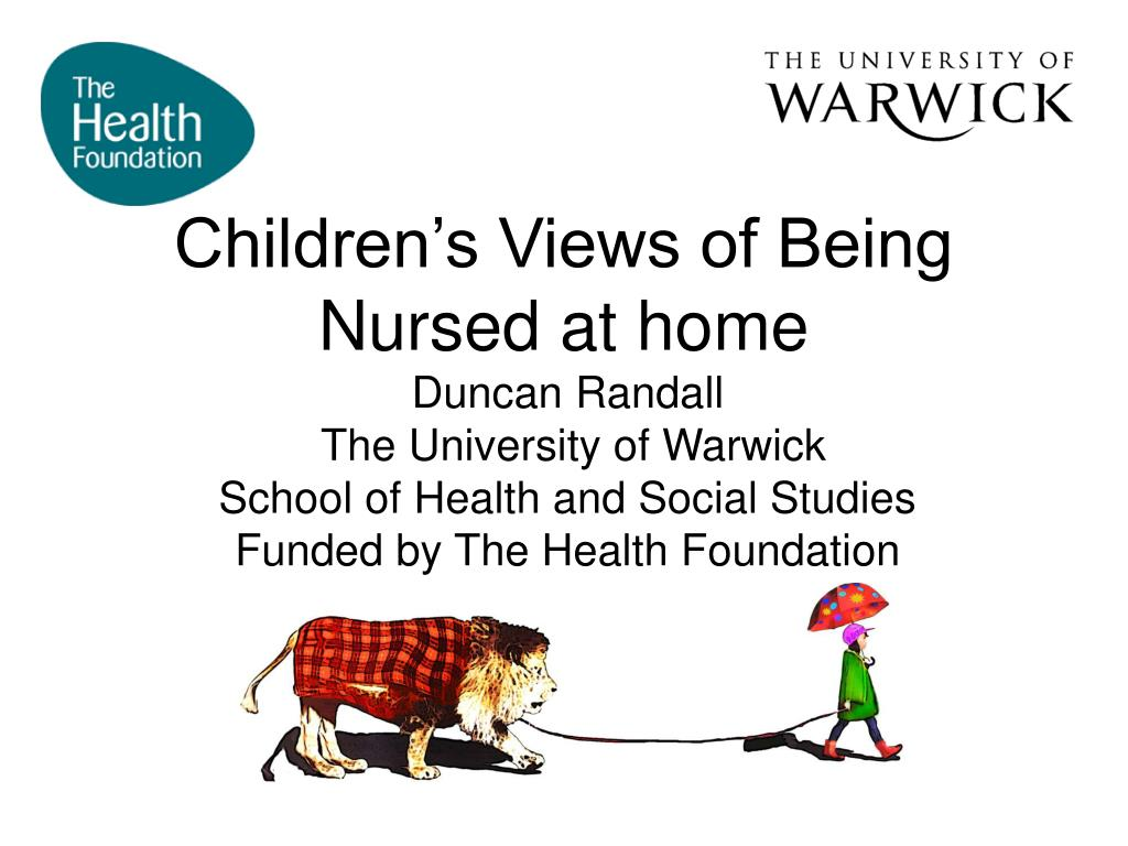 children s views of being nursed at home l.