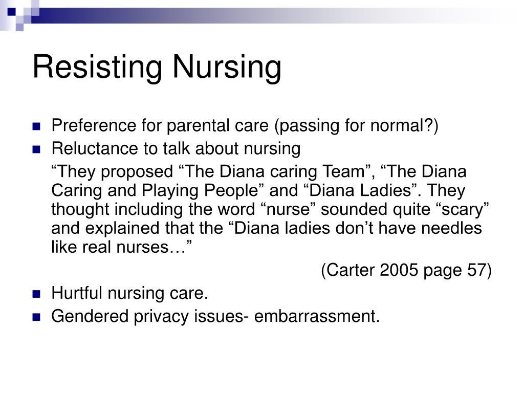 Resisting Nursing