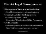 district legal consequences