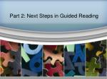 part 2 next steps in guided reading