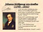 johann wolfgang von goethe 1749 1832