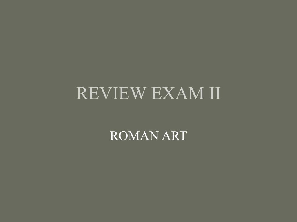 review exam ii l.