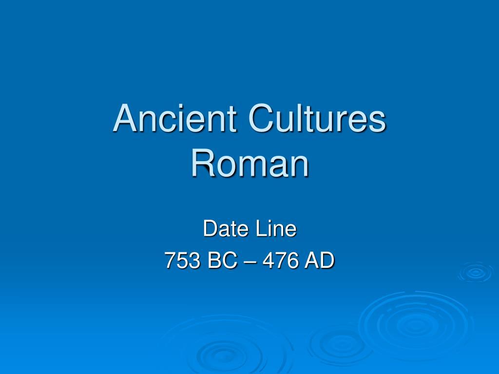 ancient cultures roman l.