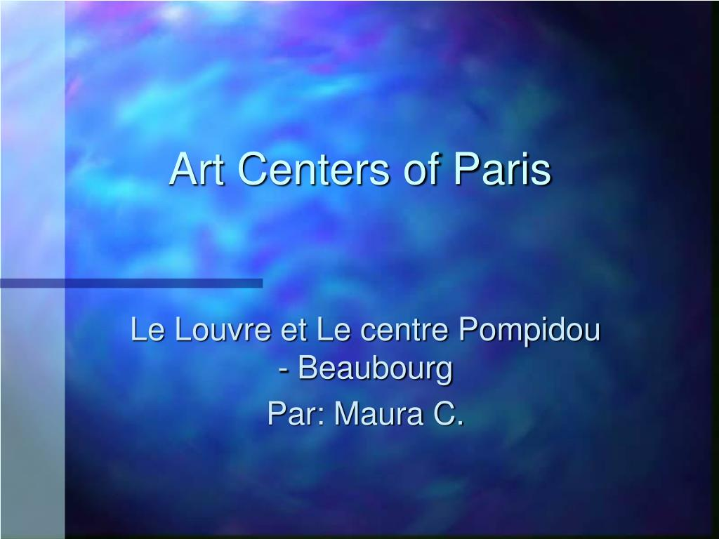 art centers of paris l.