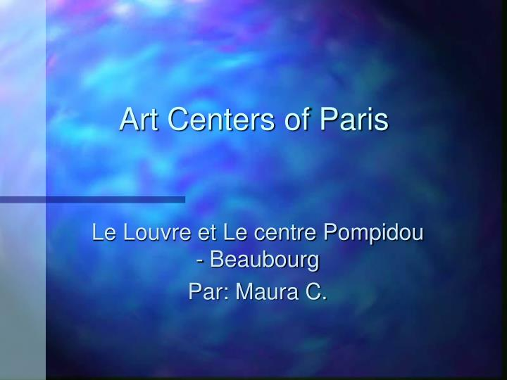 Art centers of paris