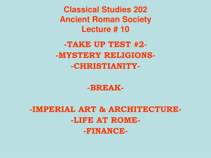 Classical studies 202 ancient roman society lecture 10