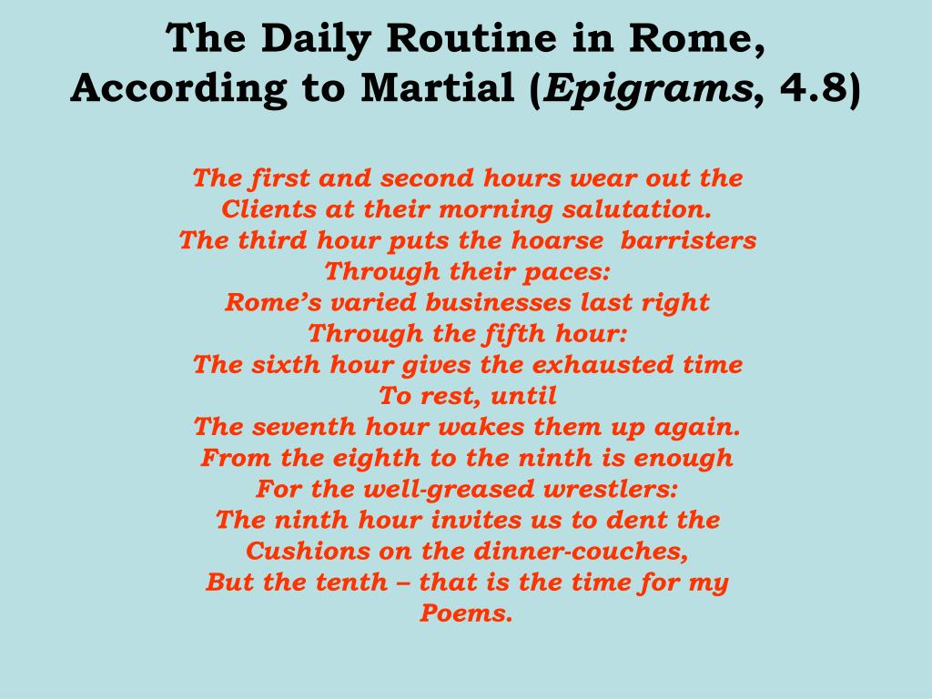 The Daily Routine in Rome, According to Martial (