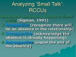 analyzing small talk rccus