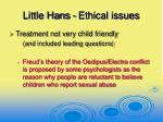 little hans ethical issues