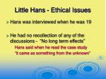 little hans ethical issues24