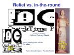 relief vs in the round