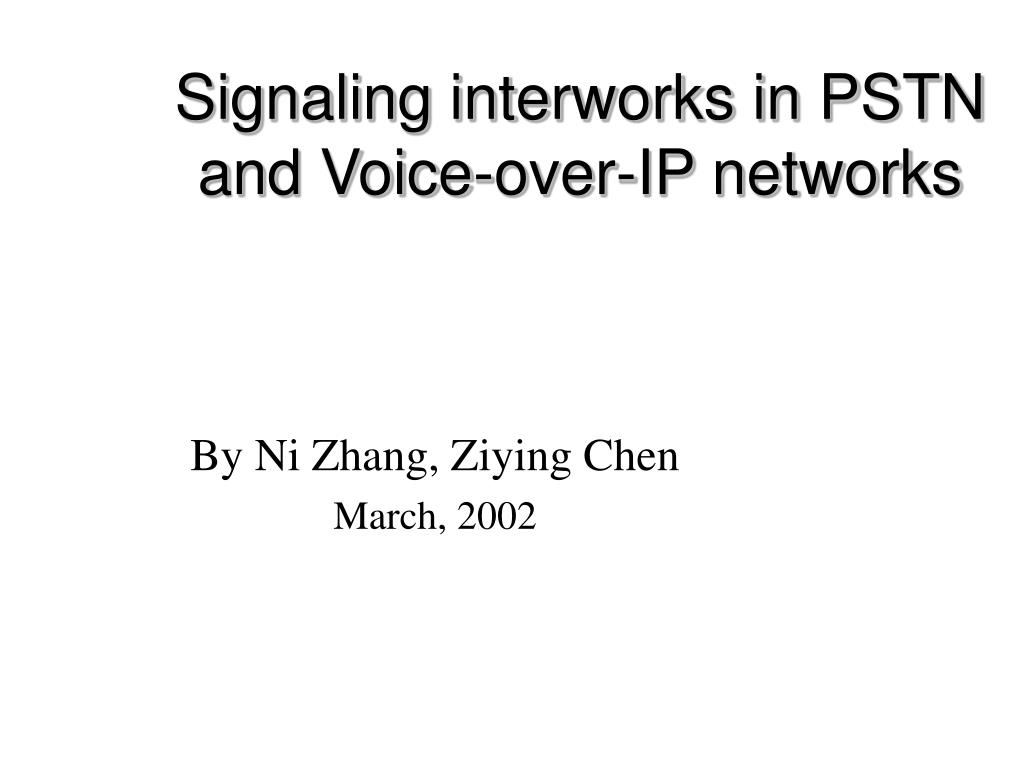 signaling interworks in pstn and voice over ip networks l.
