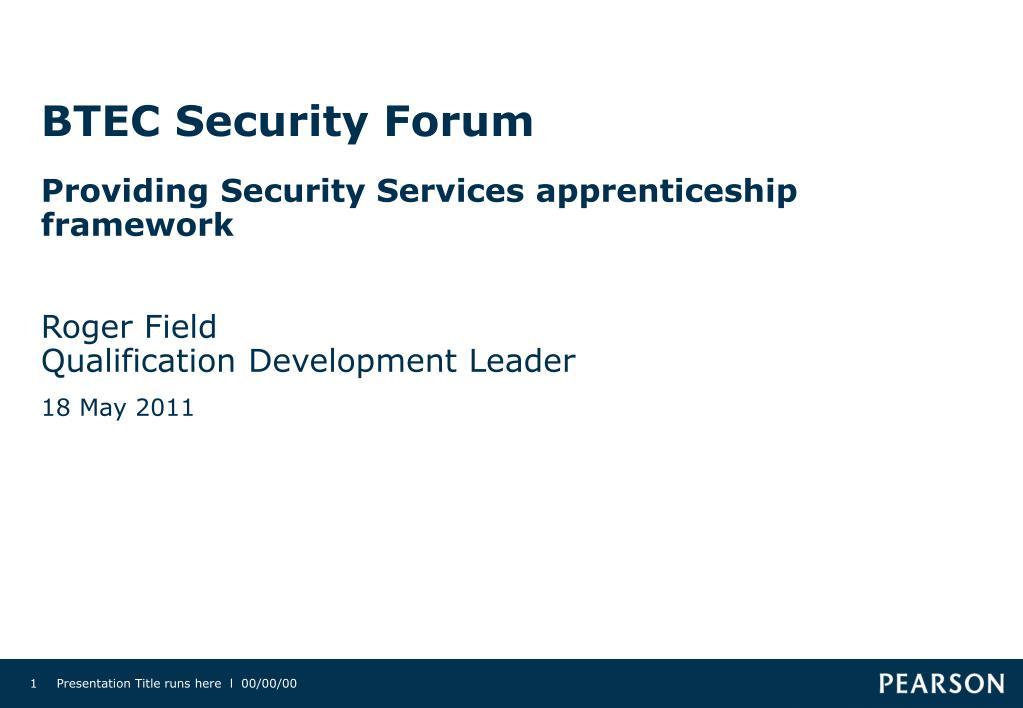btec security forum l.