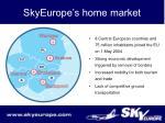 skyeurope s home market