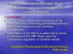 medical resonance therapy music affect autonomous innervation of cerebral arteries13