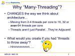 why many threading