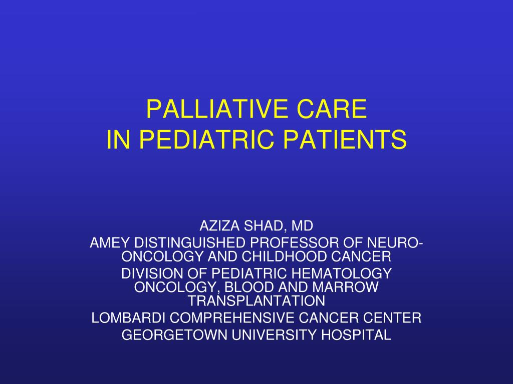 palliative care in pediatric patients l.