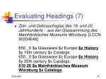 evaluating headings 7