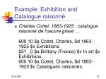 example exhibition and catalogue raisonn
