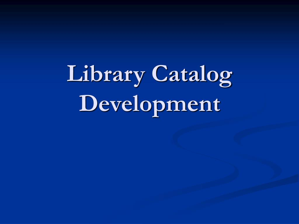 Library Catalog Development