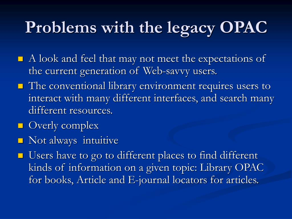 Problems with the legacy OPAC