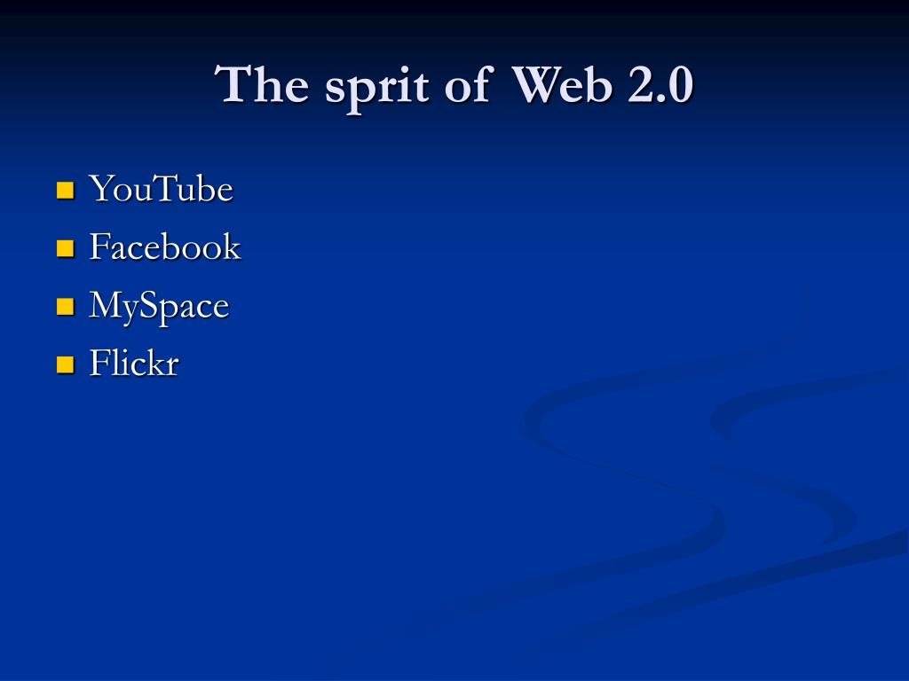 The sprit of Web 2.0