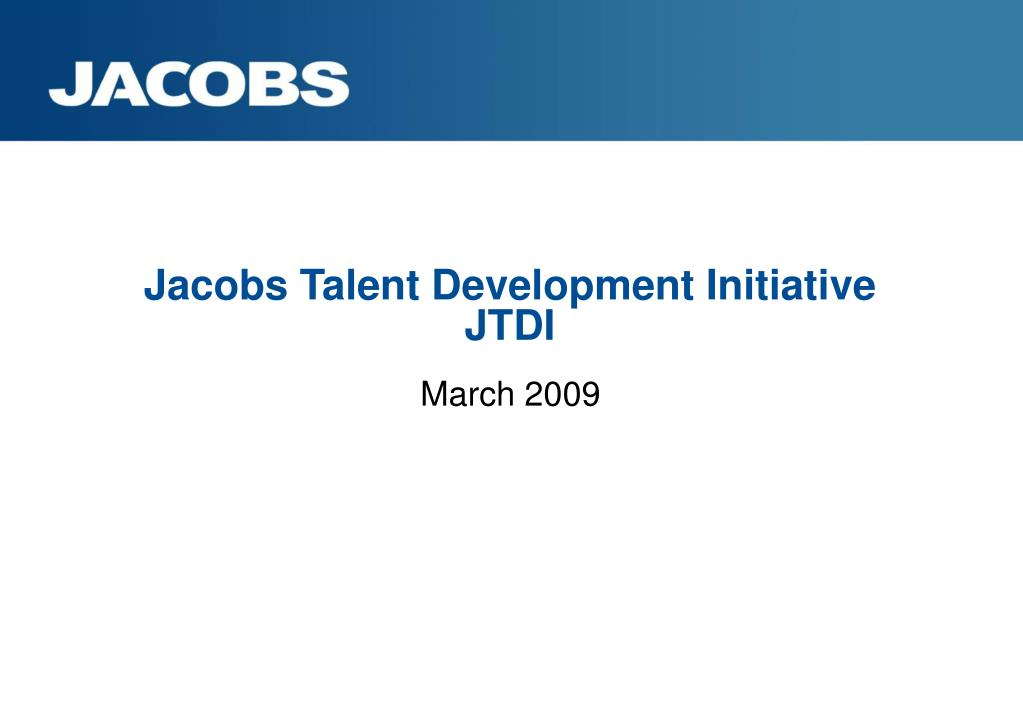 jacobs talent development initiative jtdi l.