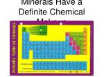 minerals have a definite chemical makeup