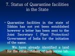 7 status of quarantine facilities in the state