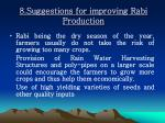 8 suggestions for improving rabi production