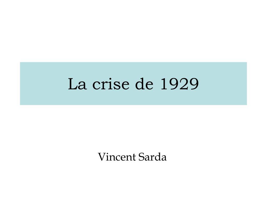 la crise de 1929 l.