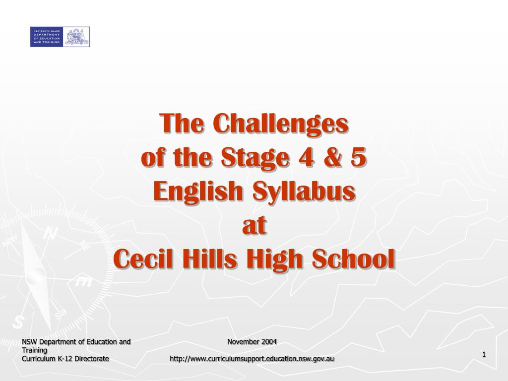 the challenges of the stage 4 5 english syllabus at cecil hills high school l.
