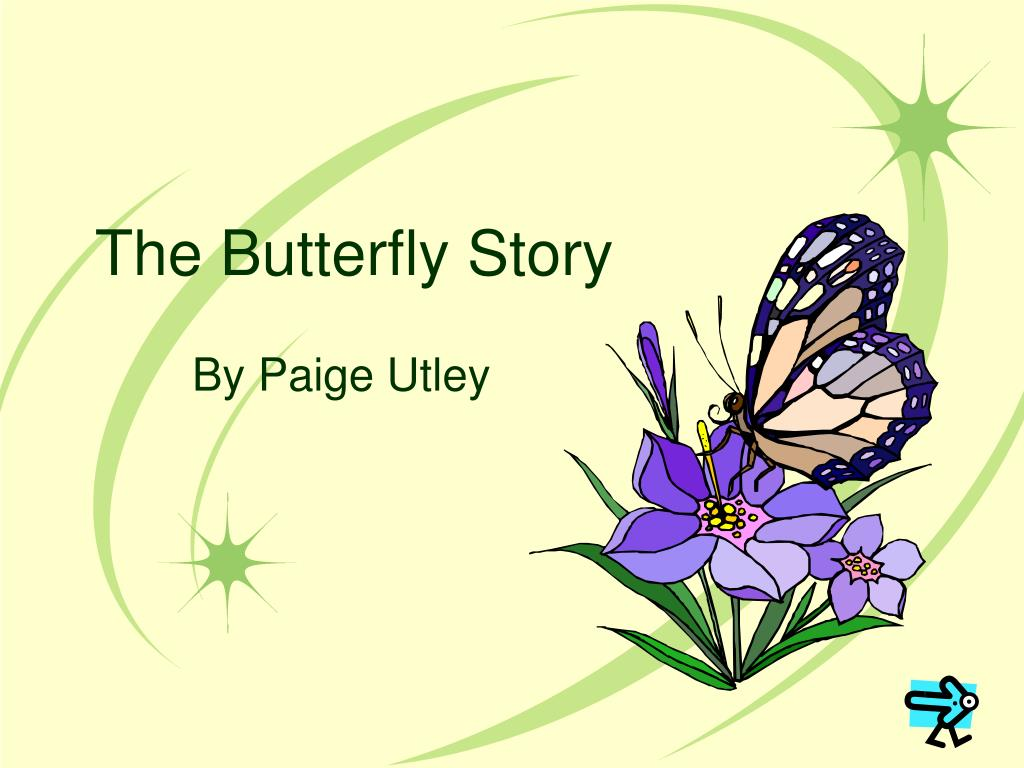 the butterfly story l.
