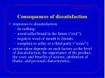 consequences of dissatisfaction
