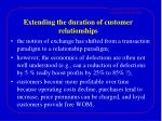 extending the duration of customer relationships