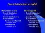 client satisfaction w ladc