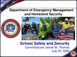school safety and security commissioner james m thomas july 22 2009