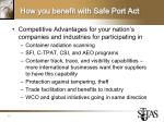 how you benefit with safe port act