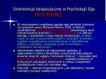 interwencje terapeutyczne w psychologii ego kurt eissler