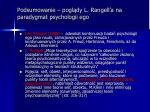 podsumowanie pogl dy l rangell a na paradygmat psychologii ego