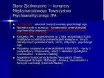 stany zjednoczone kongresy mi dzynarodowego towarzystwa psychoanalitycznego ipa
