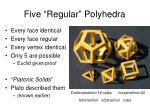five regular polyhedra