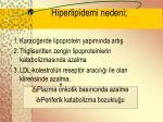 hiperlipidemi nedeni