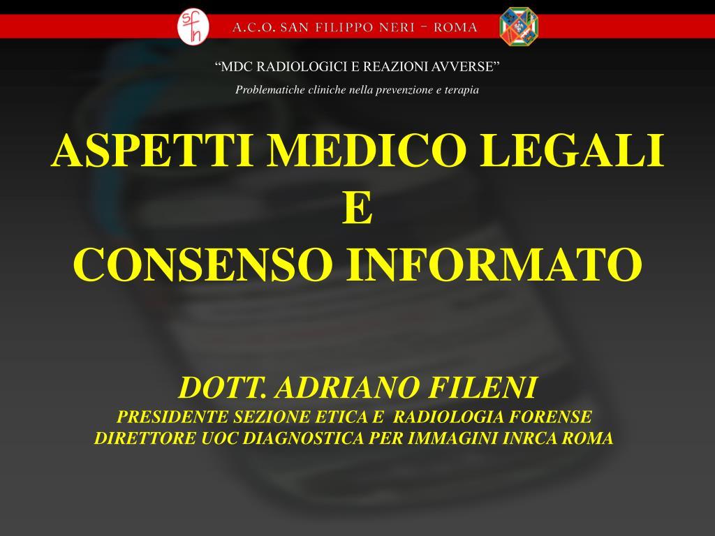 aspetti medico legali e consenso informato l.
