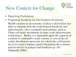 new context for change